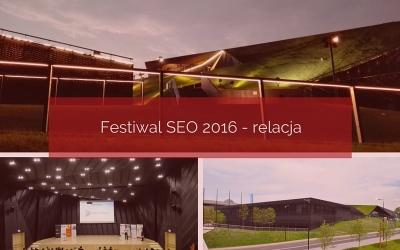 Festiwal SEO 2016 - relacja