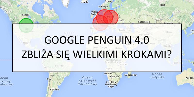 Google Penguin 4.0 zbliża się wielkimi krokami?