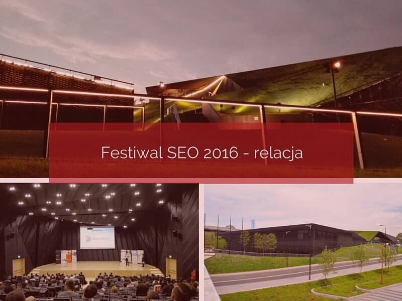 Festiwal SEO 2016 – relacja