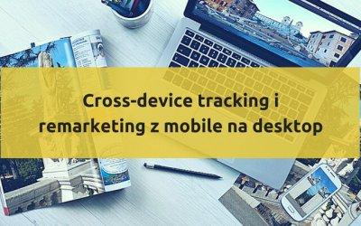 Cross-device tracking iremarketing zmobile nadesktop