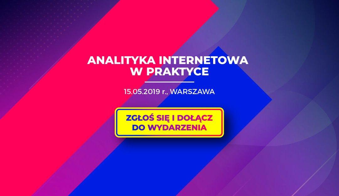 Analityka internetowa w praktyce – konferencja 15 maja